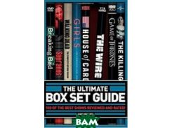 The Ultimate Box Set Guide: The 100 Best Series Rated and Reviewed