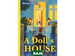 A Doll`s House