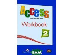 Access 2. Workbook. Elementary. Рабочая тетрадь