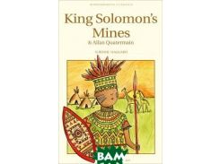 King Solomon`s Mines: and Allan Quatermain