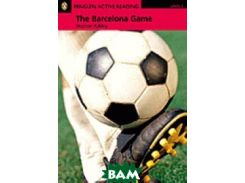 Penguin Active Reading 1: The Barcelona Game (+ Audio CD)