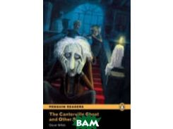 Penguin Readers 4: The Canterville Ghost and Other Stories
