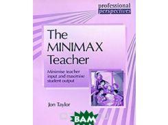 The Minimax Teacher: Minimise Teacher Input and Maximise Student Output