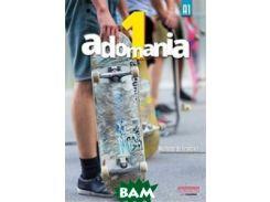 Adomania 1: Livre de l`& 233;l& 232;ve (+ CD-ROM)