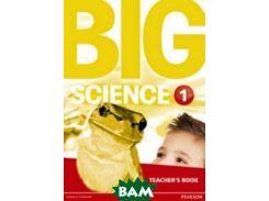 Big Science 1. Teacher`s Book