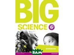 Big Science 6. Workbook