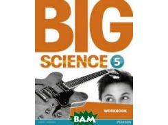 Big Science 5. Workbook