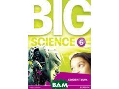 Big Science 6. Student Book