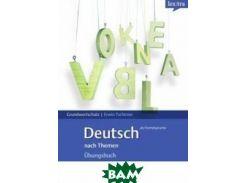 Grundwortschatz: Deutsch als Fremdsprache: nach Themen: Ubungsbuch