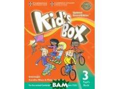 Kid`s Box Level 3 Pupil`s Book British English