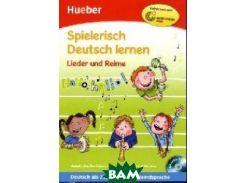 Spielerisch Deutsch Lernen: Lieder Und Reime - Buch&Audio-CD (+ Audio CD)