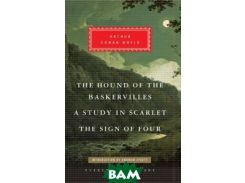 The Hound of the Baskervilles, Study in Scarlet, The Sign of Four