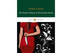 The Dream-Woman&The Family Secret
