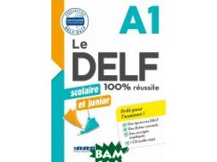 Le DELF scolaire et junior A1 (+ Audio CD)