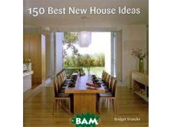 150 Best New House Ideas