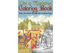 Alice in Wonderland Coloring Book. Help Alice Back Through the Looking-Glass (Abridged) (Engage Books)