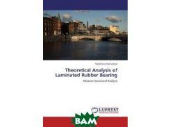 Theoretical Analysis of Laminated Rubber Bearing