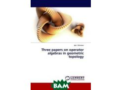 Three papers on operator algebras in geometric topology