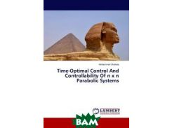 Time-Optimal Control And Controllability Of n x n Parabolic Systems