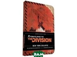 Tom Clancy`s The Division: New York Collapse