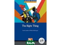 The Right Thing. Level 5 (+ Audio CD)
