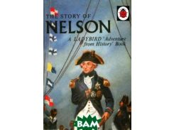 The Story of Nelson: A Ladybird Adventure from History Book
