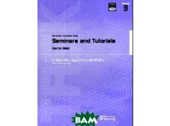 Transferable Academic Skills Kit: University Foundation Study. Module 3: Seminars and Tutorials. Course Book