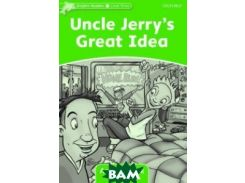 Uncle Jerry`s Great Idea. Activity Book