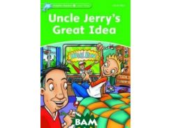 Uncle Jerry`s Great Idea