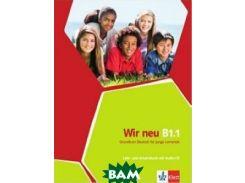 Wir neu B1.1 Lehr - und Arbeitsbuch (+ Audio CD)