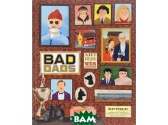 Bad Dads: Art Inspired by the Films of Wes Anderson