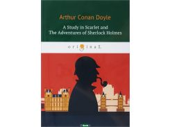 A Study in Scarlet and The Adventures of Sherlock Holmes