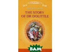 История доктора Дулиттла. Книга для чтения на английском языке в общеобразовательных учебных заведений. 5 класс