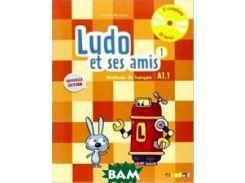Ludo et ses amis 1: A1.1: Methode de francais (+ CD) (+ Audio CD)