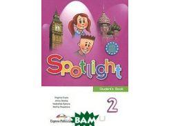 Spotlight 2: Student's Book / Английский язык. 2 класс