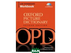 Oxford Picture Dictionary Low Intermediate Workbook: Vocabulary reinforcement Activity Book (+ Audio CD)