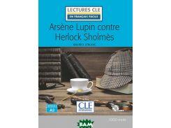 Ars ne Lupin contre Herlock Sholmes. Niveau 2/A2. Livre + CD (+ Audio CD)