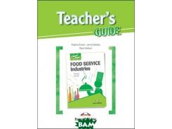 Career Paths: Food Service Industries. Teacher`s Guide