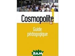 Cosmopolite 1: Guide p& 233;dagogique