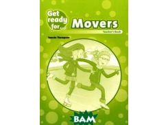 Get Ready For: Movers: Teacher`s Book