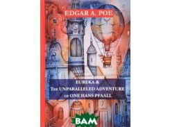 Eureka: The Unparalleled Adventure of One Hans Pfaall