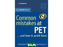 Common Mistakes at PET (Preliminary English Test)...and How to Avoid Them