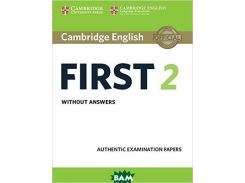 Cambridge English First 2. Student`s Book without answers