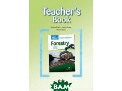 Career Paths: Natural Resources 1 Forestry. Teacher`s Book