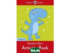 Brother Blue. Activity Book. Level Starter B