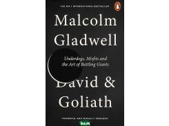 David and Goliath: Underdogs, Misfits and the Art of Battling Giants (A)