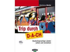 De Trip durch D-A-CH Buch+CD