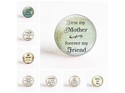 5Pcs/lot First My Mother Forever My Friend . Love Mom Letters DIY 25mm Round Glass Cabochon for Pendant Keychain Jewelry Making