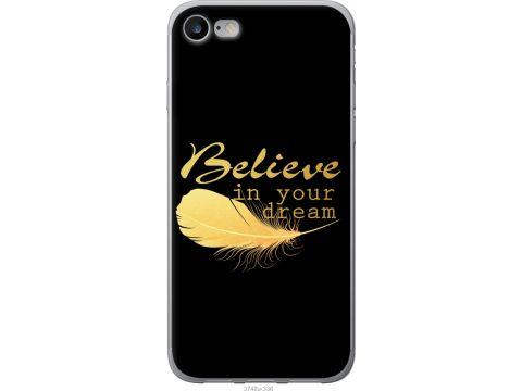 Чехол на iPhone 7 Верь в свою мечту (3748u-336-22700)