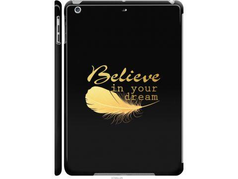 Чехол на iPad 5 (Air) Верь в свою мечту (3748c-26-22700)